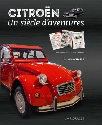 Citroen, un siècle d'aventures