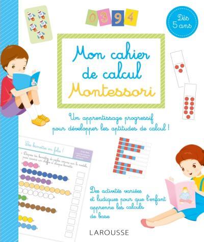 Mon cahier de calcul Montessori