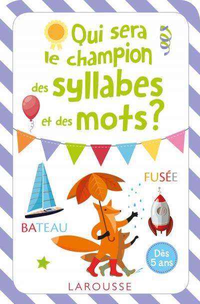 Qui sera le champion des syllabes et des mots ?