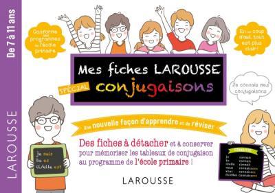 Mes fiches Larousse, spéciales Conjugaisons