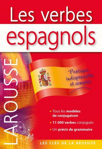 Les Verbes Espagnols Editions Larousse