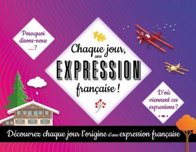 Chaque jour une expression française