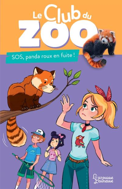 Le club du zoo- SOS, panda roux en fuite !
