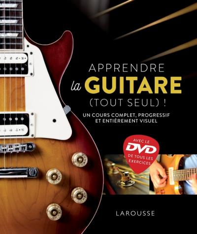 apprendre la guitare tout seul avec le dvd editions. Black Bedroom Furniture Sets. Home Design Ideas