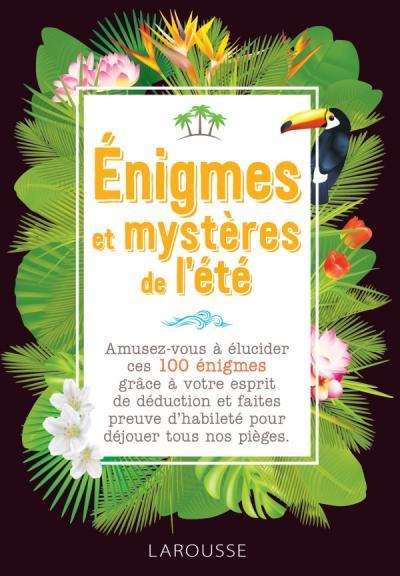 Enigmes et mystères de l'été