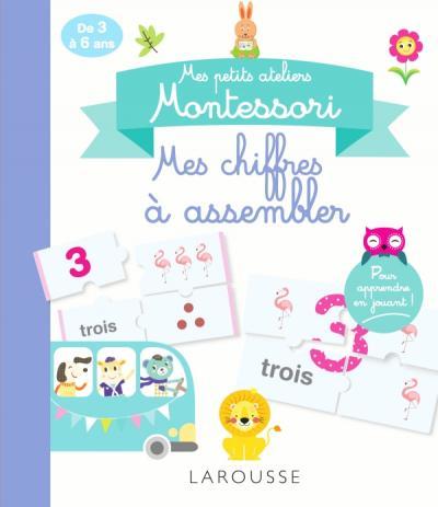 Mes petits ateliers Montessori Mes chiffres à assembler