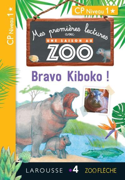 1eres Lectures Une Saison Au Zoo Bravo Kiboko