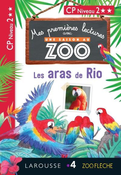 1ères lectures UNE SAISON AU ZOO - Les aras de Rio