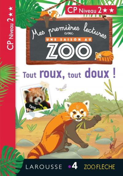 1eres Lectures Une Saison Au Zoo Tout Roux Tout Doux