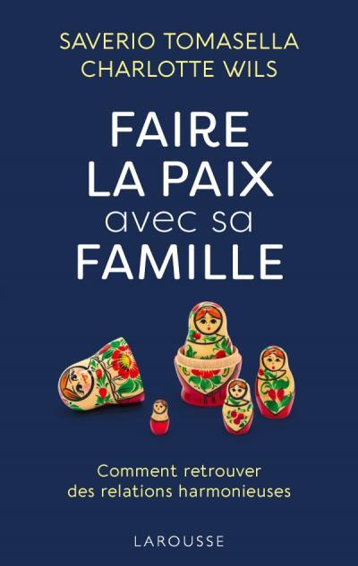 Faire la paix avec sa famille