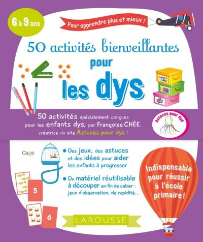 50 activités bienveillantes pour les dys
