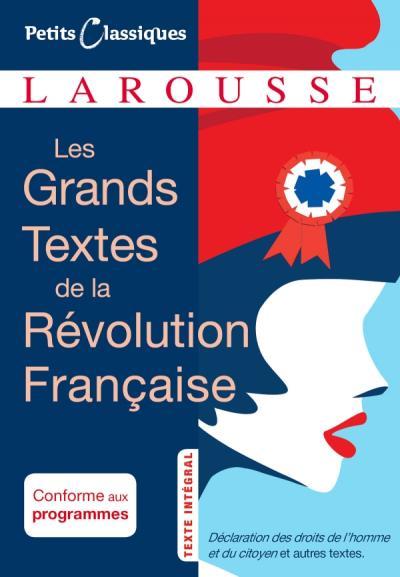 Les grands textes de la révolution française