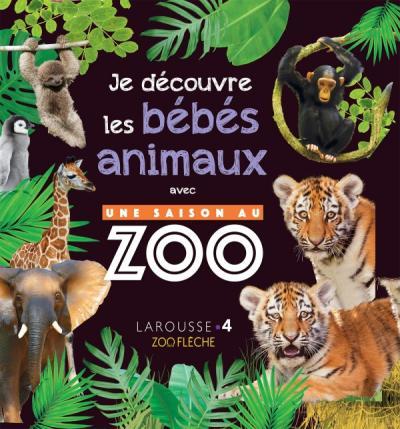 Une saison au zoo - Mon album des bébés animaux