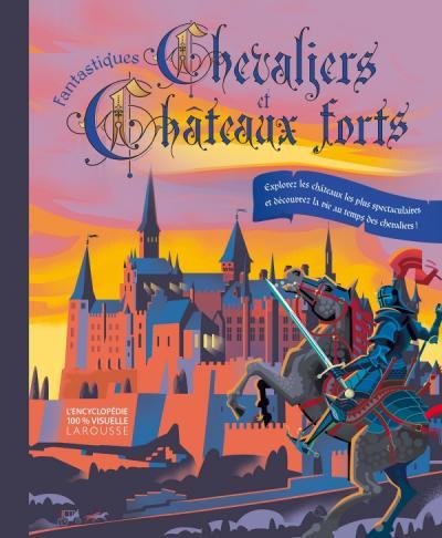 Fantastiques chevaliers et châteaux forts