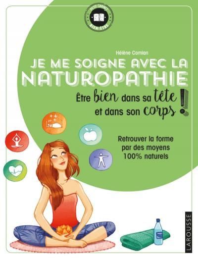 Je me soigne avec la Naturopathie