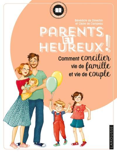 Parents et heureux !