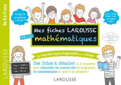 Mes fiches Larousse spécial mathématiques - 7 à 11 ans