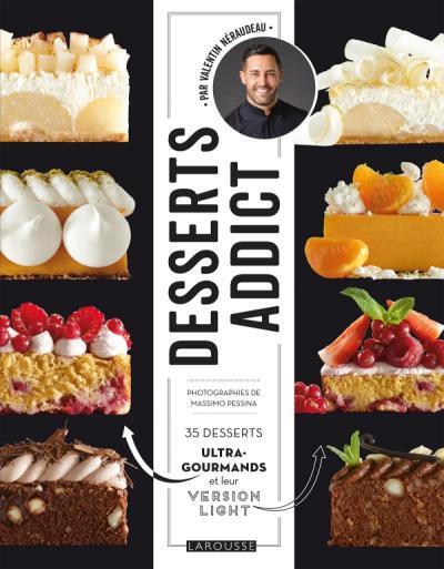 Desserts addict