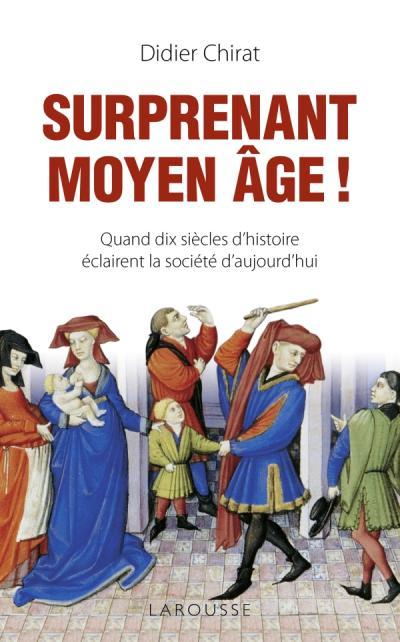 Surprenant Moyen Age !
