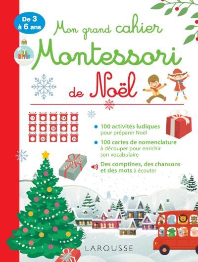 Mon grand cahier Montessori de Noel