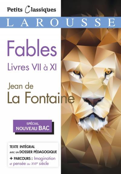 Fables livres VII à XI (Bac 2020-2021)