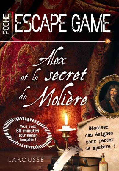 Escape game de poche - Alex et le secret de Molière