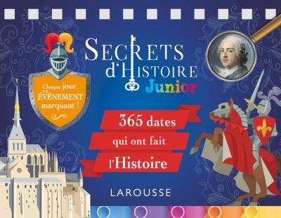 Secrets d'histoire junior - Chaque jour, un secret d'histoire