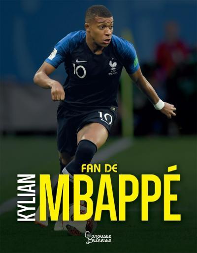 Fan de Kylian Mbappé