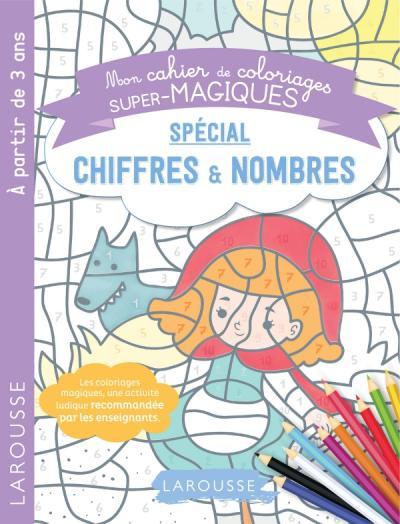 Coloriages magiques mes premiers chiffres et nombres