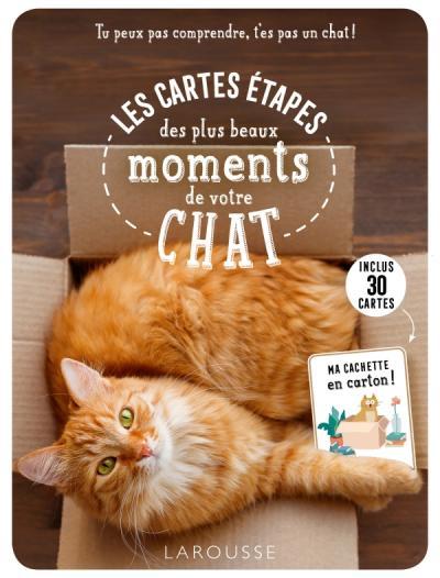 Les cartes étapes - Tu peux pas comprendre, t'es pas un chat