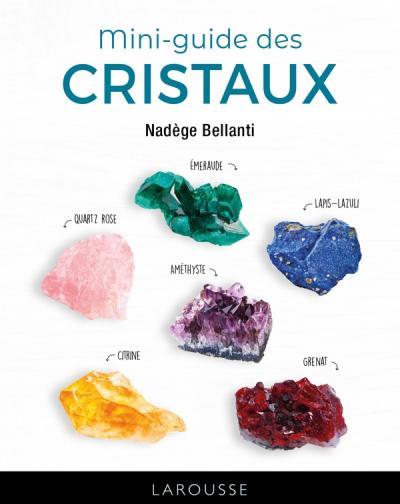 Mini-guide des cristaux