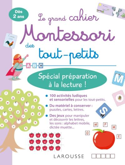 Mon grand cahier Montessori des tout-petits Spécial préparation à la lecture