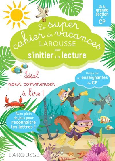 Le Super cahier de vacances En route vers la lecture avec les Loulous GS-CP