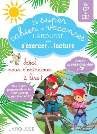 Le Super cahier de vacances En route vers la lecture avec les Loulous CP-CE1
