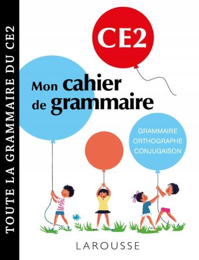 Petit cahier de grammaire LAROUSSE CE2