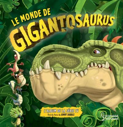 Le monde de Gigantosaurus