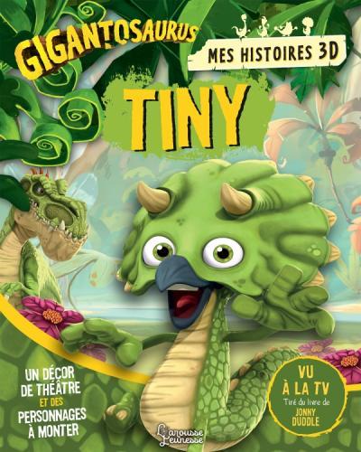 Mes histoires 3D : Tiny