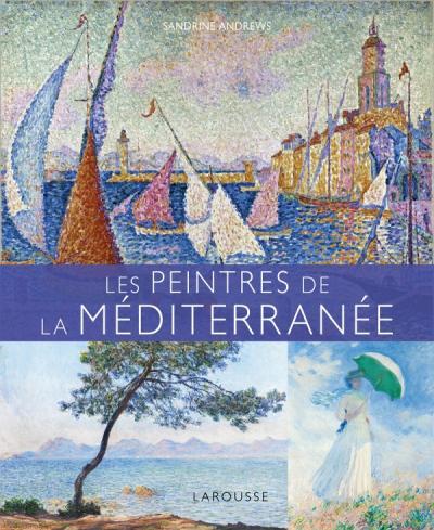 Les Peintres de la Méditerranée