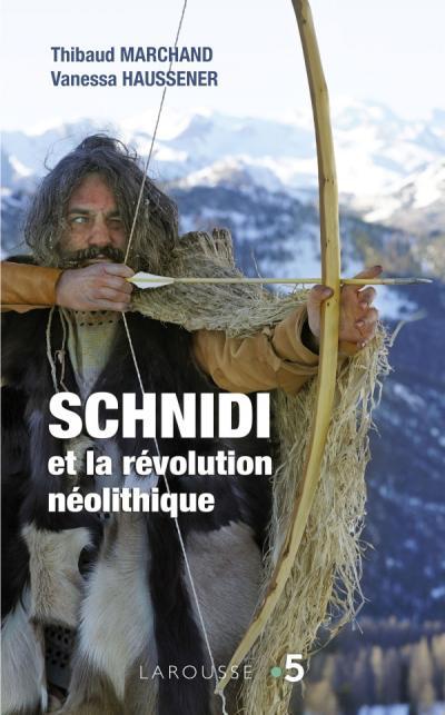 Schnidi et la révolution néolithique