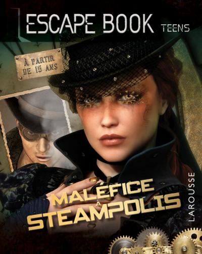 Escape book teens - Maléfice à Steampolis