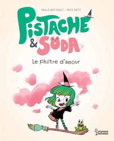 Pistache & Soda Le philtre d'amour