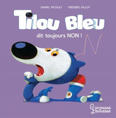 Tilou bleu dit toujours non
