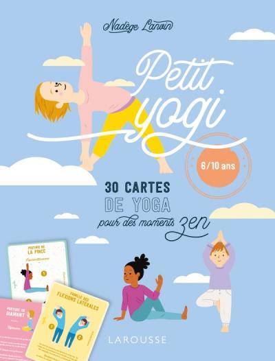 Petit Yogi - 30 cartes de yoga pour des moments zen