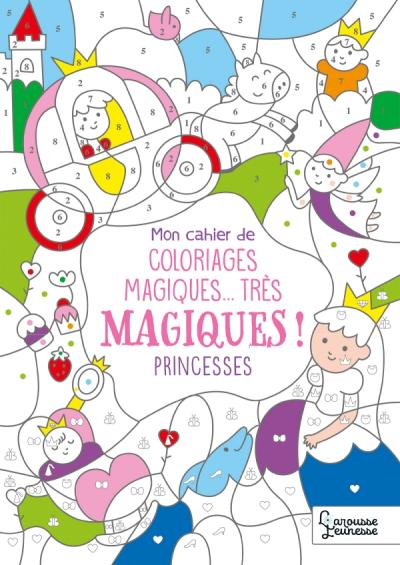 Coloriages magiques très magiques, Princesses