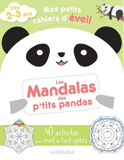 Mes petits cahiers d'éveil - Les mandalas des p'tits pandas