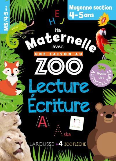 Ma maternelle avec Une Saison Au Zoo MS - lecture-écriture