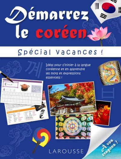 Démarrez le coréen spécial vacances