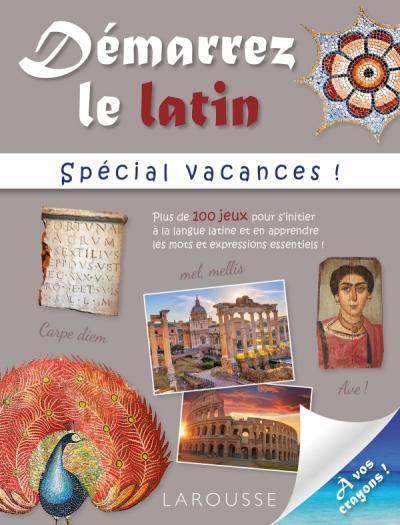 Démarrez le latin spécial vacances