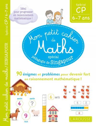 Mon petit cahier de maths - méthode de Singapour spécial CP