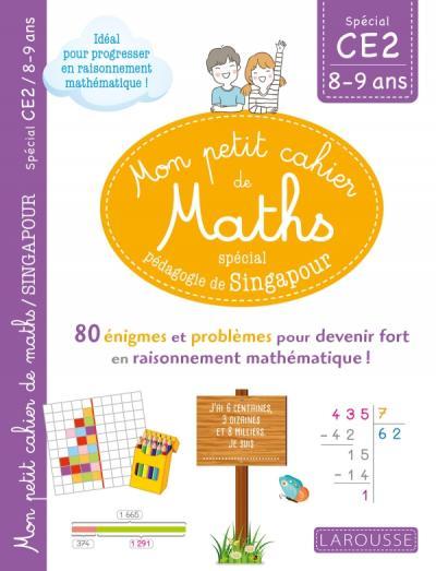Mon petit de cahier de maths - méthode de Singapour Spécial CE2